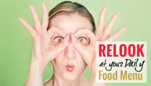 Relook at your Daily Food Menu to know the Cause of your Weight Gain