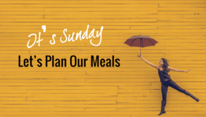 How to Organise your Sunday to Plan your Meals to Lose Weight?