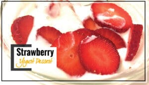 Refreshing Strawberry Yogurt | Healthy Low Cal Dessert