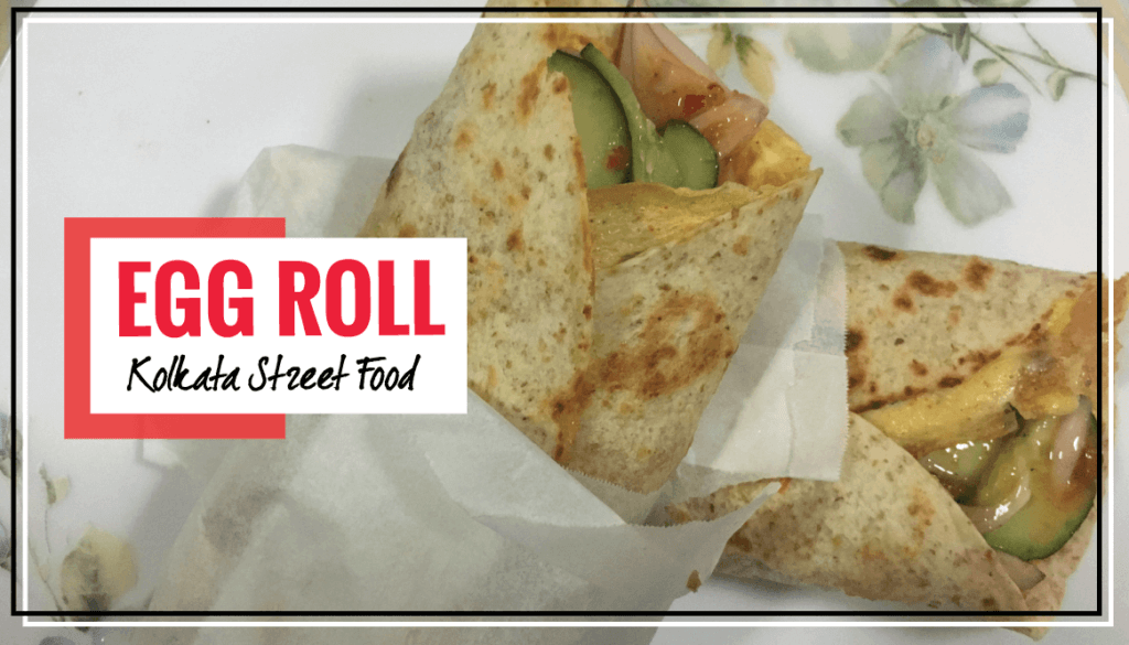 Egg Roll Recipe | Kolkata Street Food