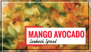 Mango Avocado Sandwich Spread