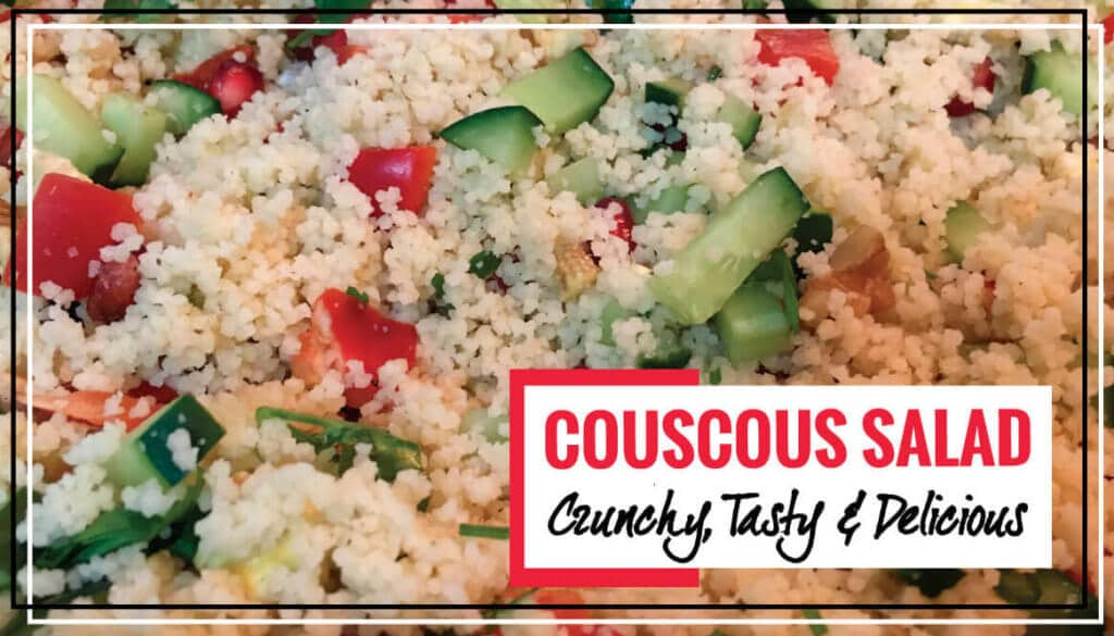 10-Minute CousCous Salad Recipe | Crunchy & Delicious