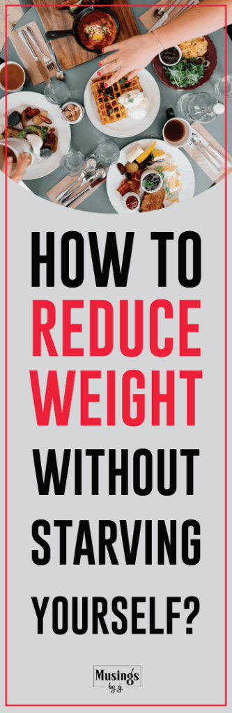 Eat the right food to reduce weight