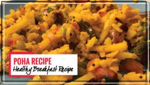 Aloo Poha Recipe (Flattened Rice) | Healthy Indian Breakfast